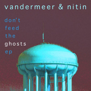 Don't Feed the Ghosts EP