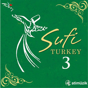 Sufi Turkey 3