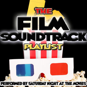 The Film Soundtrack Playlist