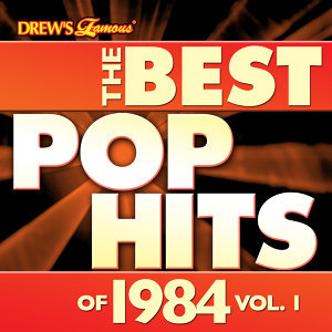The Best Pop Hits of 1984, Vol. 1
