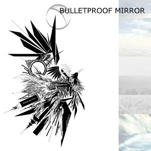 Bulletproof Mirror