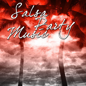 Salsa Party Music