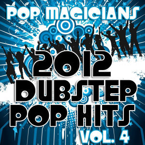 2012 Dubstep Pop Hits, Vol. 4
