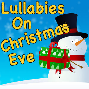 Lullabies On Christmas Eve