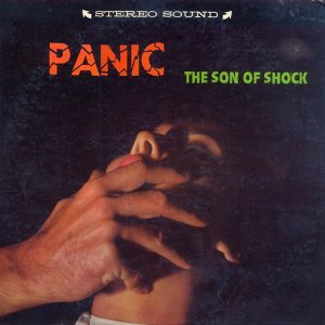 Panic, The Son Of Shock
