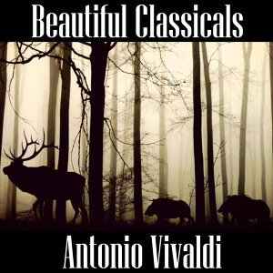 Beautiful Classicals: Antonio Vivaldi