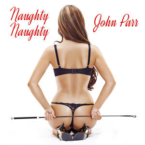 Naughty, Naughty (Re-Recorded) - Single