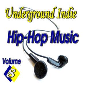 Underground Indie Hip Hop, Vol. 8