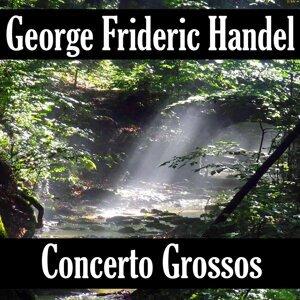 George Frideric Handel: Concerto Grosso's