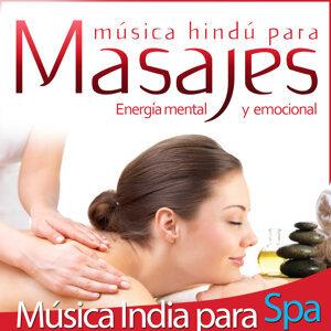 Música Indú para Masajes, Energía Mental y Emocional. Musica India para Spa