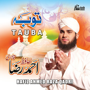 Tauba - Islamic Naats