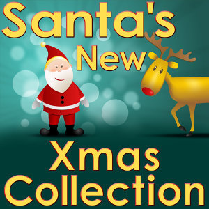 Santa's New Xmas Collection