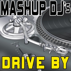 Drive By (Remix Tools for Mash-Ups)