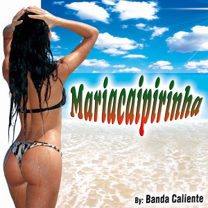 Mariacaipirinha - Single