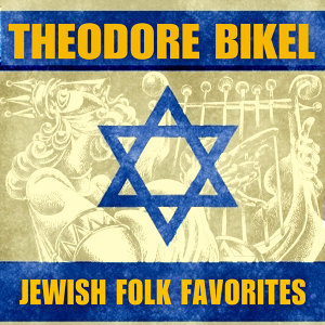 Jewish Folk Favorites