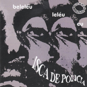 Beleleu e Banda Isca de Policia
