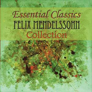 Essential Classics Felix Mendelssohn Collection