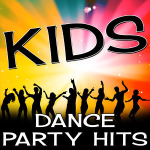 Kids Dance Party Hits