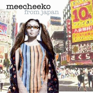 Meecheeko from Japan