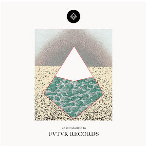 An Introduction to Futur Records - EP