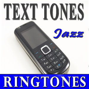 Text Tone, Jazz Ringtones