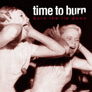 Burn the Lie Down - EP