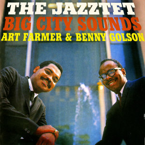 The Jazztet Big City Sounds