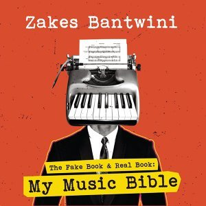 The Fake Book & Real Book: My Music Bible