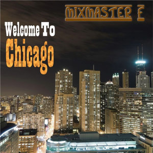 Welcome to Chicago (Ep)
