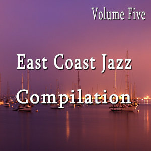 East Coast Jazz, Vol. 5
