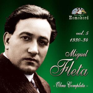 Miguel Fleta: Obra Completa, Vol. 5 (1930/34)