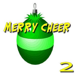 Merry Cheer, Vol. 2