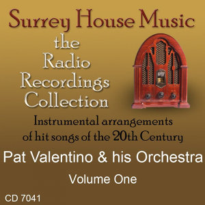 Pat Valentino & His Orchestra, Vol. 1