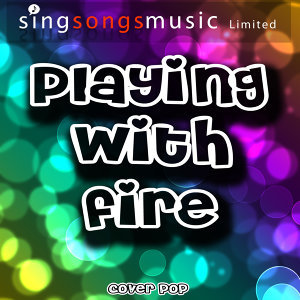 Playing With Fire - Single