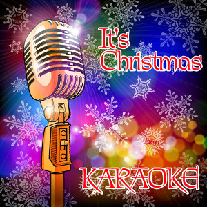 It's Christmas (Karaoke)