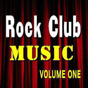 Rock Club Music Vol. One