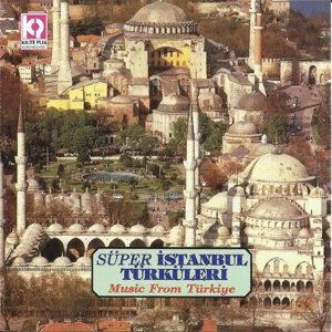 Süper İstanbul Türküleri