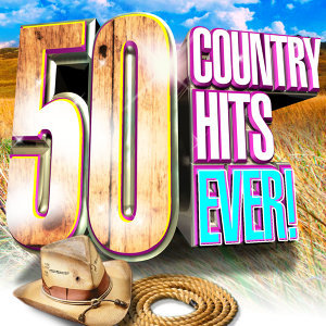 Country 50 Hits Ever!