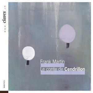 Frank Martin: Das Märchen vom Aschenbrödel (Le conte de Cendrillon)