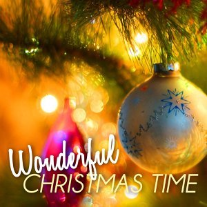Wonderful Christmas Time - The Most Famous Christmas Instrumental Music for Holiday Season