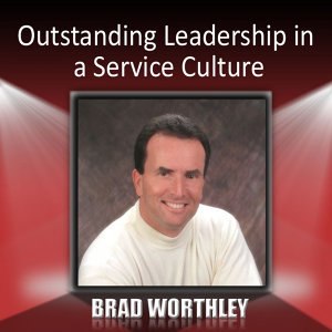 Outstanding Leadership in a Service Culture