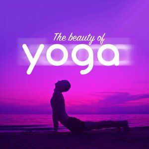 The Beauty of Yoga