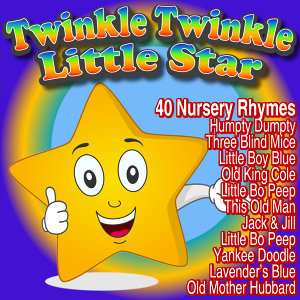 Twinkle Twinkle Little Star - 40 Nursery Rhymes