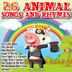 26 Animal Songs and Rhymes