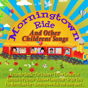 Morningtown Ride and Other Childrens' Song