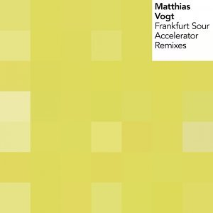 Frankfurt Sour / Accelerator Remixes