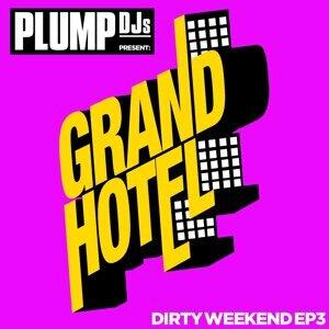Plump DJs present Dirty Weekend EP 3