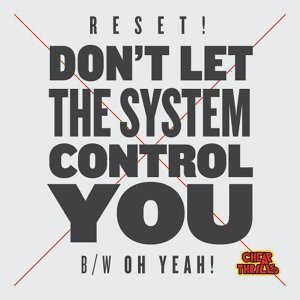 Don't Let the System Control You