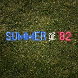 Summer of '82 - Radio Edit