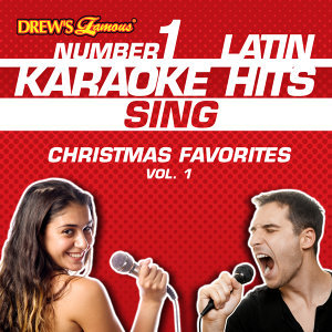 Drew's Famous #1 Latin Karaoke Hits: Sing Christmas Favorites, Vol. 1